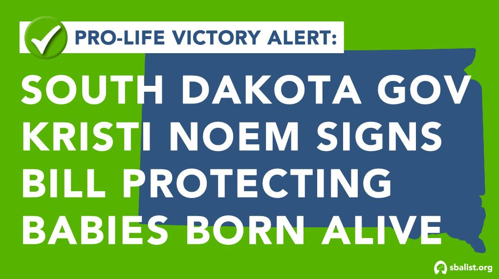 Nat'l Pro-life Group Celebrates as SD Gov. Noem Signs Born-Alive Protections Into Law